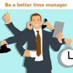 How to become a better time manager using 3 simple questions 2