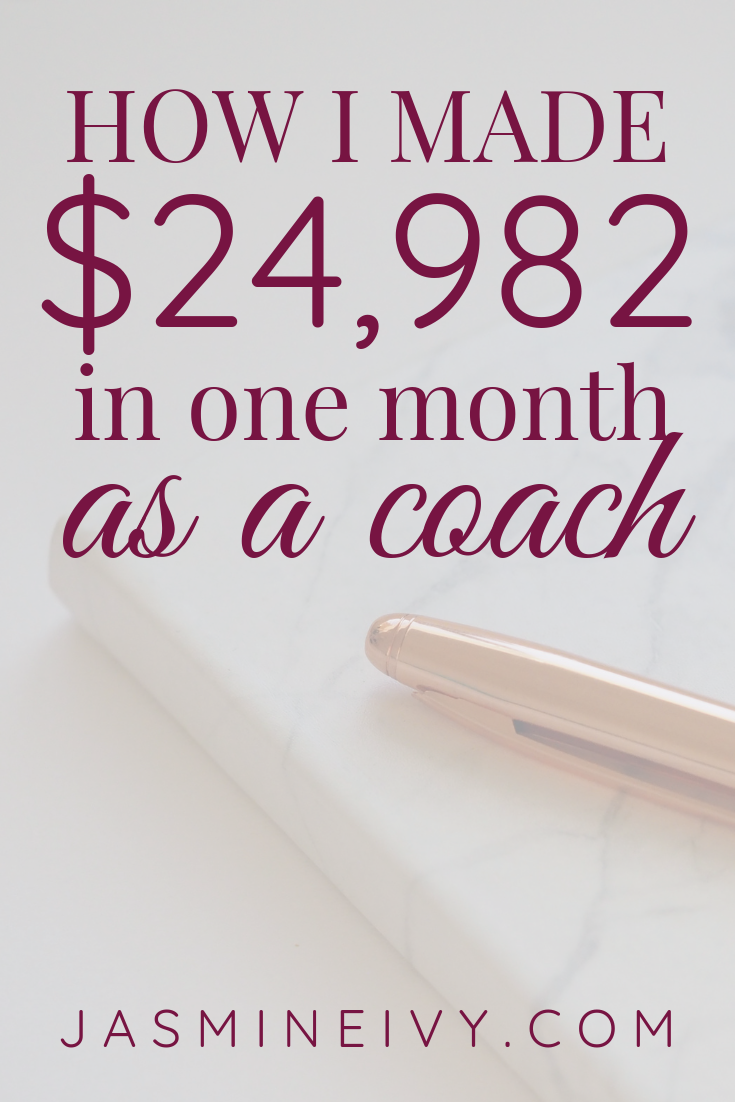 How I Made $24,982 as a Coach in May 2018 2