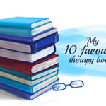 My 10 Favourite Therapy Books 1
