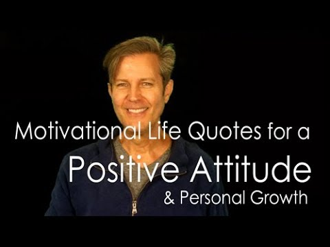 Motivational Life Quotes Video. Best Self Help Tips for Positive Attitude & Life 1