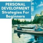 PERSONAL DEVELOPMENT Strategies For Beginners