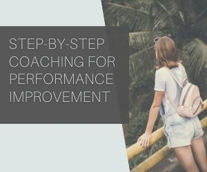 Believe In Our STEP BY STEP COACHING Skills