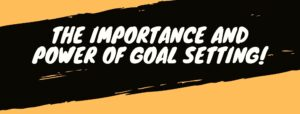 power of goal setting