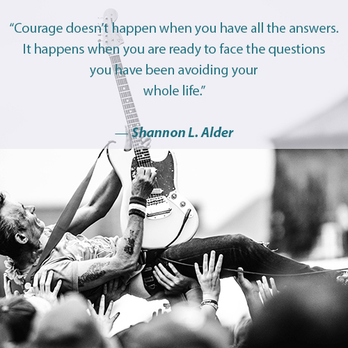 have the courage to ask questions