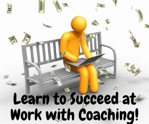 Learn to succeed at work