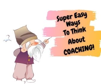 Super Easy Ways To Learn Everything About COACHING