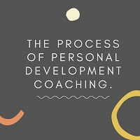 The process of Personal Development Coaching