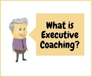 What is Executive Coaching