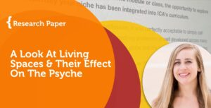 Coaching Paper: A Look At Living Spaces and Their Effect On The Psyche 3