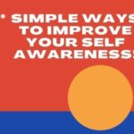 Simple Ways To Improve Your Self Awareness 2