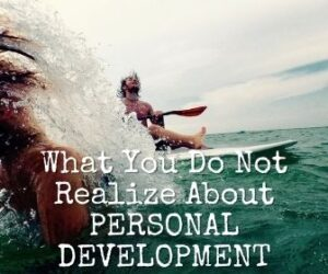 What You Do Not Realize About PERSONAL DEVELOPMENT Is Powerful - But Extremely Simple 1