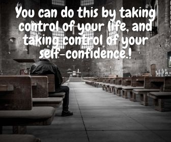 your self-confidence