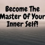 Become The Master Of Your Inner Self With These Personal Development Tips 1