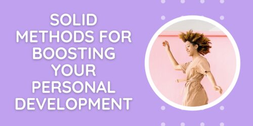 Solid Methods For Boosting Your Personal Development