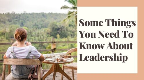 Some Things You Need To Know About Leadership 1