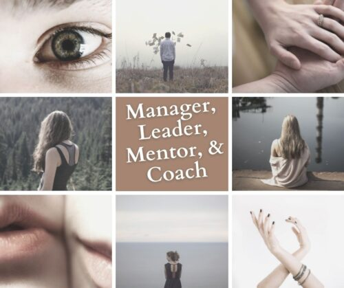 Are you a Coach, Mentor, Leader, or Manager? 2